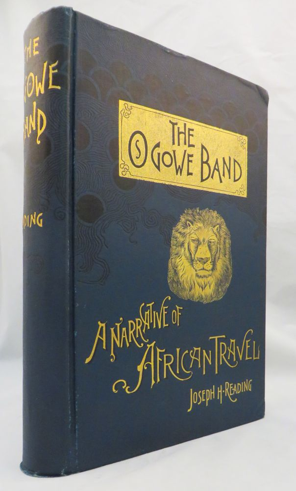 OGOWE BAND. A Narrative of African Travel. Joseph H. Reading.