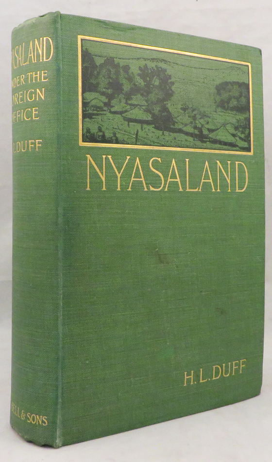 NYASALAND UNDER THE FOREIGN OFFICE. H. L. Duff.