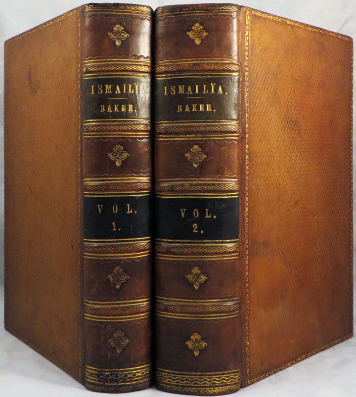 ISMAILIA: A Narrative of the Expedition to Central Africa for the Suppression of the Slave Trade, Organized by Ismail, Khedive of Egypt. Sir Samuel W. Baker.