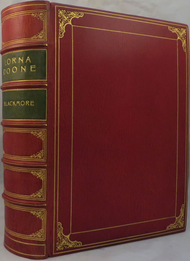 LORNA DOONE: A Romance of Exmoor. R. D. Blackmore.