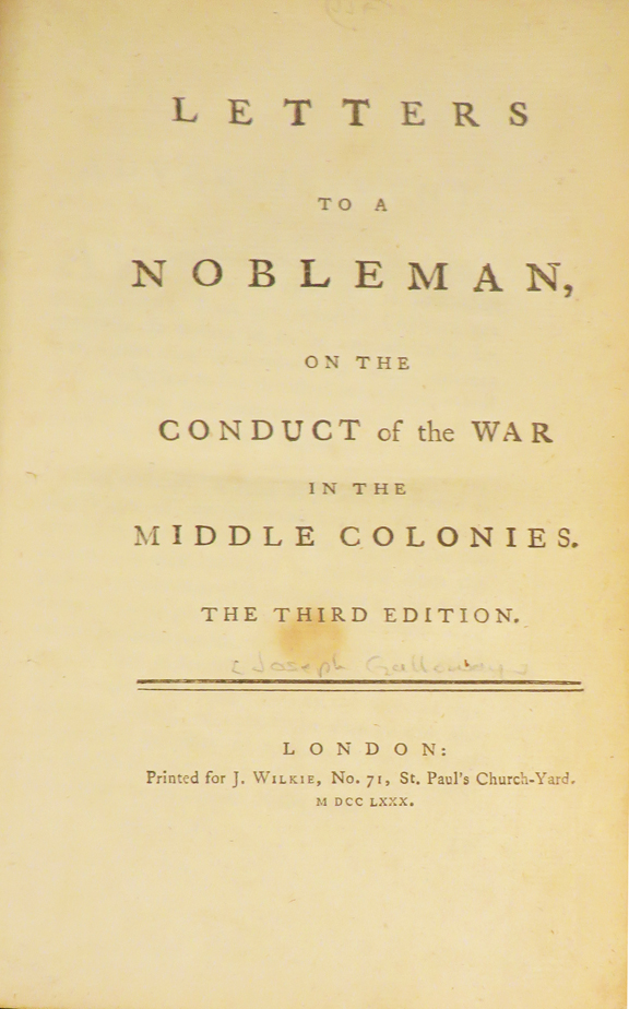 LETTERS TO A NOBLEMAN, On the Conduct of the War in the Middle Colonies. American Revolution, Joseph Galloway.
