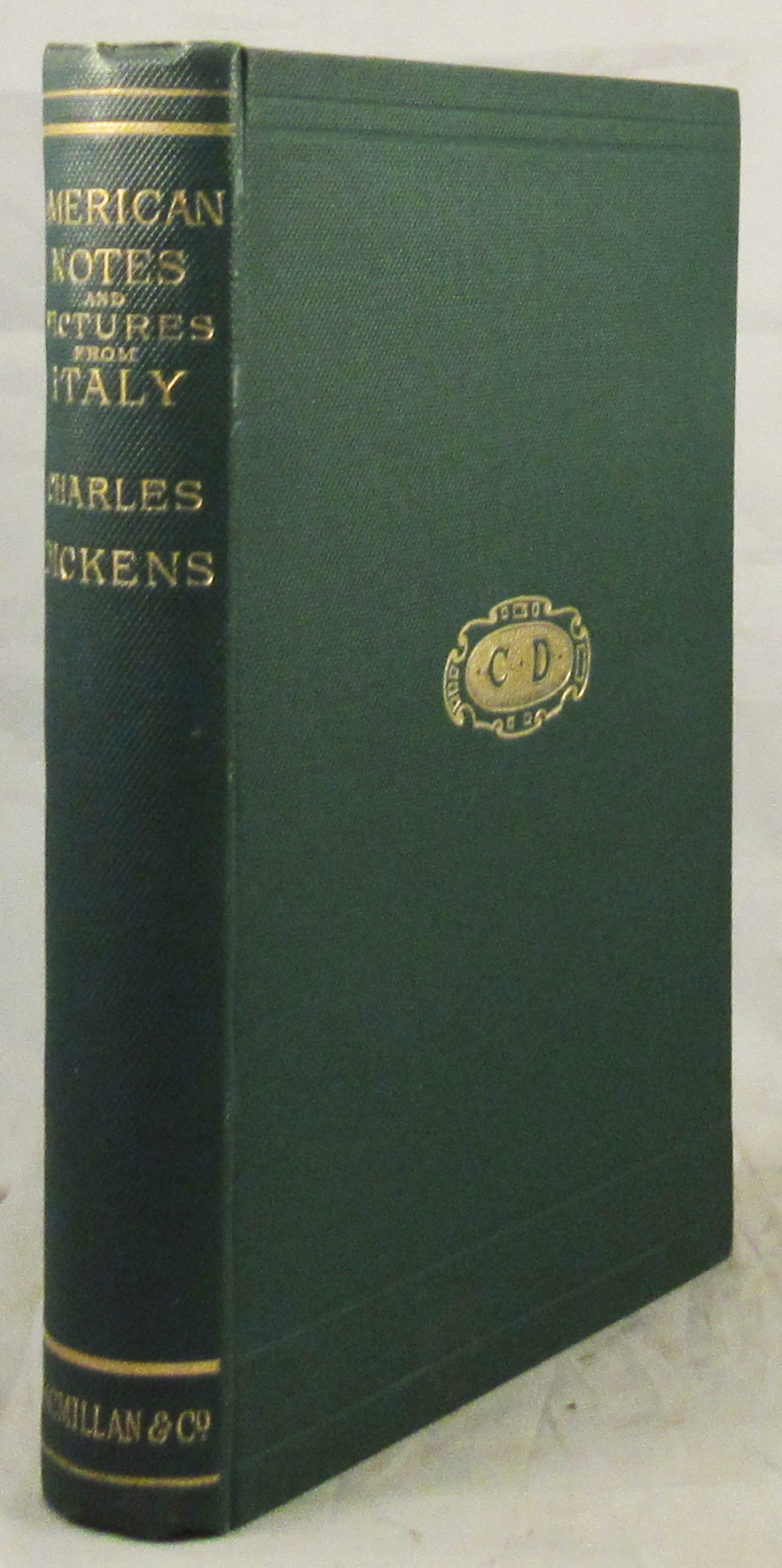 AMERICAN NOTES [FOR GENERAL CIRCULATION] And PICTURES FROM ITALY. Charles Dickens.