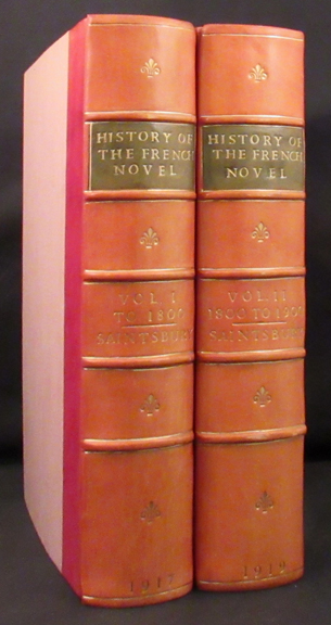 A HISTORY OF THE FRENCH NOVEL (TO THE CLOSE OF THE NINETEENTH CENTURY). George Saintsbury.