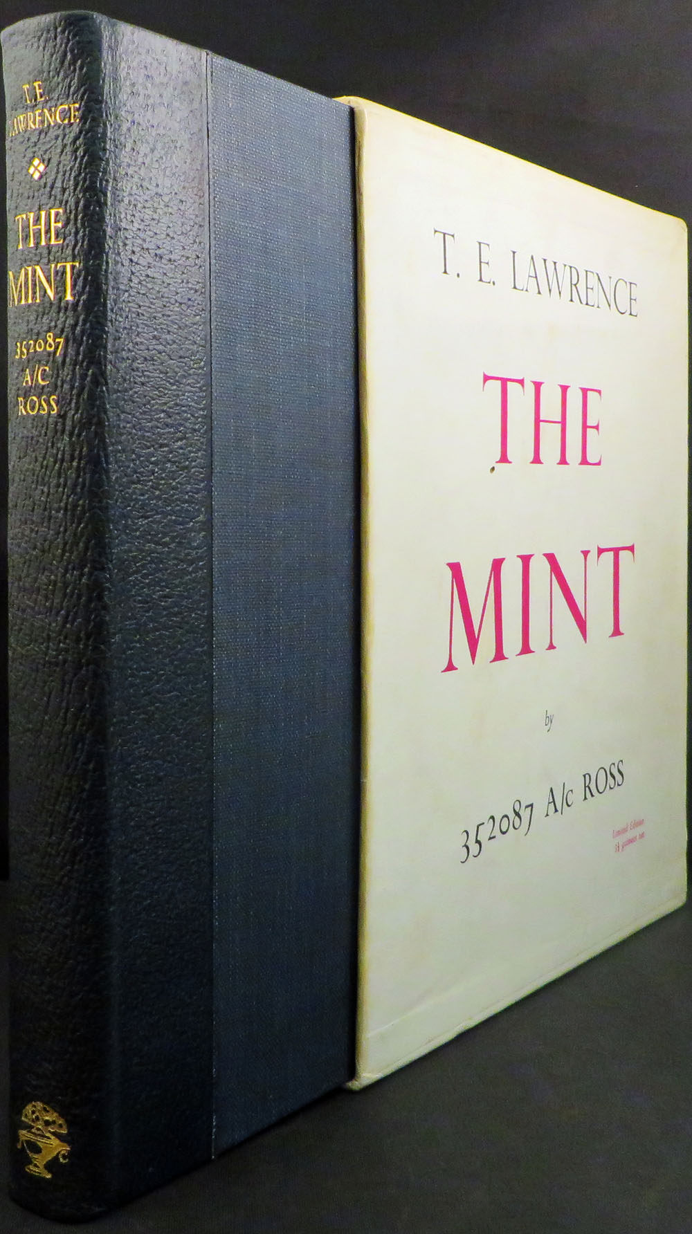 MINT: A day-book of the R.A.F. Depot between August and December 1922 with later notes by 352087 A/C Ross. T. E. Lawrence.