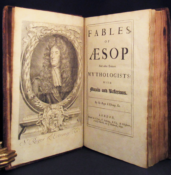 FABLES OF AESOP and Other Eminent Mythologists: With Morals and Reflections. By Sir Roger L'Estrange, KT. Aesop.