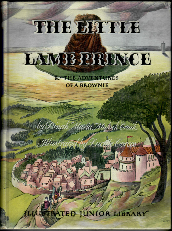 LITTLE LAME PRINCE and the Adventures of a Brownie. Dinah Maria Murlock Craik.