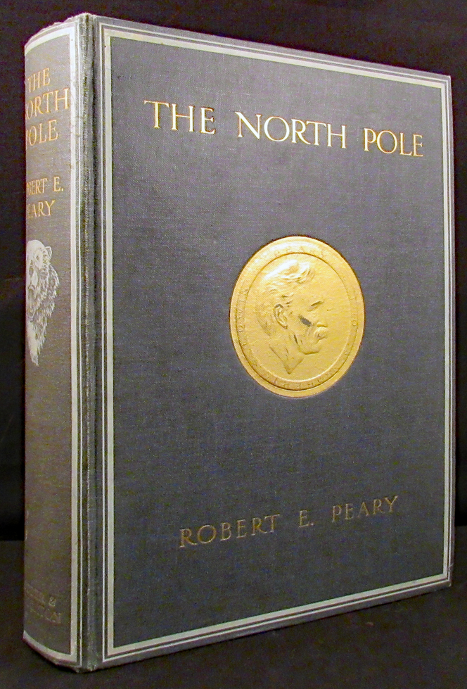 NORTH POLE. With an Introduction by Theodore Roosevelt. Robert E. Peary.