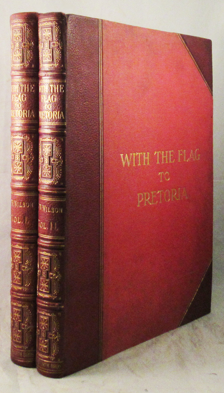 WITH THE FLAG TO PRETORIA. A History of the Boer War of 1899-1900. H. W. Wilson.