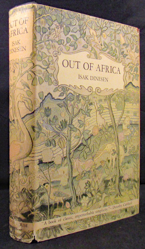OUT OF AFRICA. Isak Dinesen.