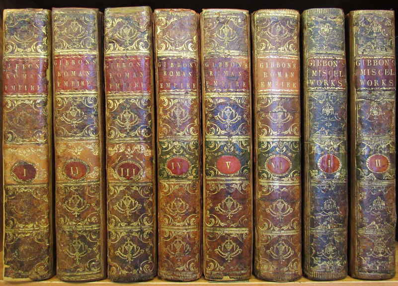HISTORY OF THE DECLINE AND FALL OF THE ROMAN EMPIRE [with,] MISCELLANEOUS WORKS OF EDWARD GIBBON, Esquire With Memoirs of His Life and Writings Composed by Himself: Illustrated From His Letters, With Occasional Notes and Narrative, by John Lord Sheffield. In Two Volumes. Edward Gibbon.