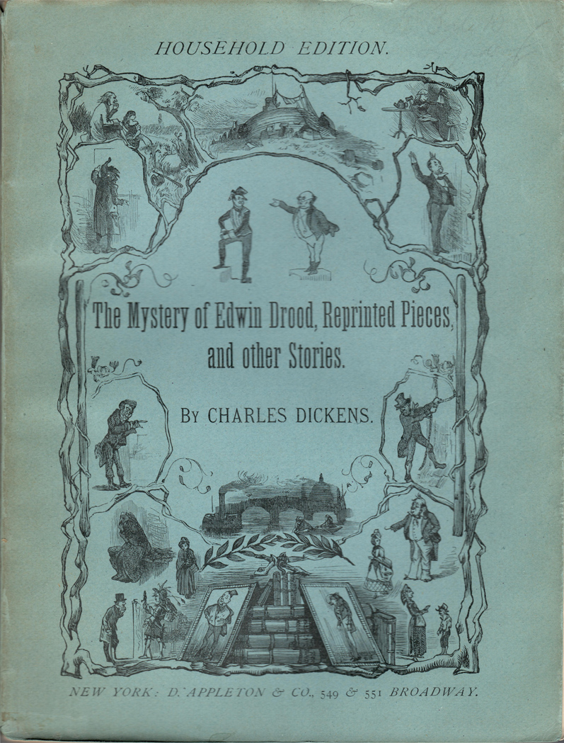 MYSTERY OF EDWIN DROOD, REPRINTED PIECES AND OTHER STORIES. Charles Dickens.