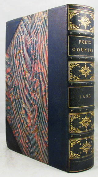 POET'S COUNTRY. [With contributions by Andrew Lang, E. Hartley Coleridge and others, and] With Fifty Illustrations in Colour by Francis S. Walker. Andrew Lang.