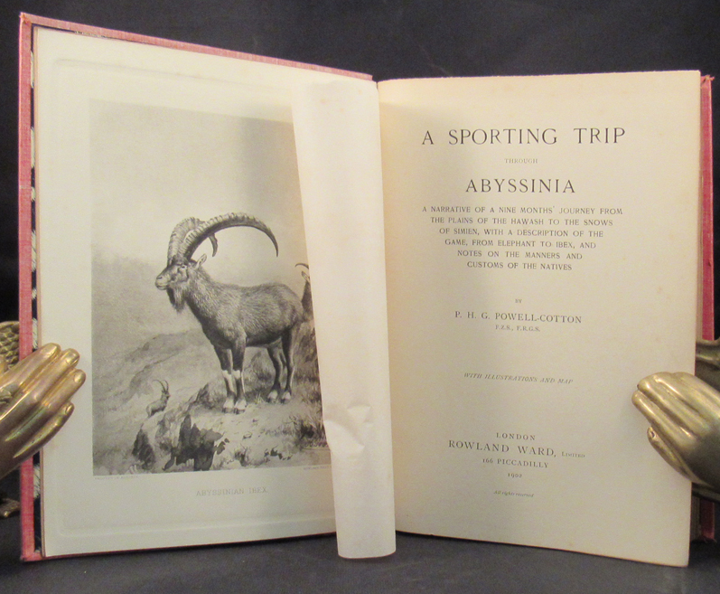 SPORTING TRIP THROUGH ABYSSINIA. A Narrative of a Nine Months' Journey from the Plains of the Hawash to the Snows of Simien, with a Description of the Game, From Elephant to Ibex, and Notes on the Manners and Customs of the Natives. P. H. G. Powell-Cotton.