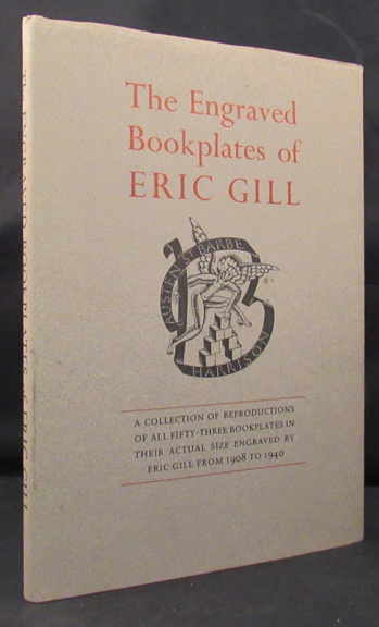 ENGRAVED BOOKPLATES OF ERIC GILL 1908-1940. Bookplates, Eric Gill, Christopher Skelton.