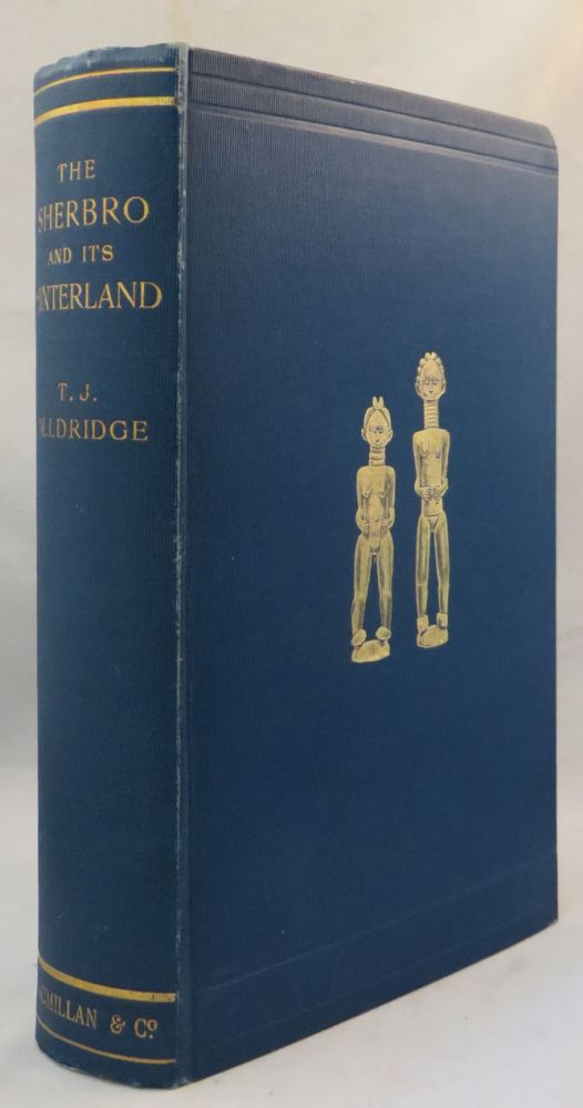 SHERBRO AND ITS HINTERLAND. T. J. Alldridge