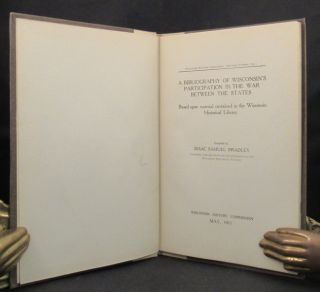 BIBLIOGRAPHY OF WISCONSIN'S PARTICIPATION IN THE WAR BETWEEN THE STATES